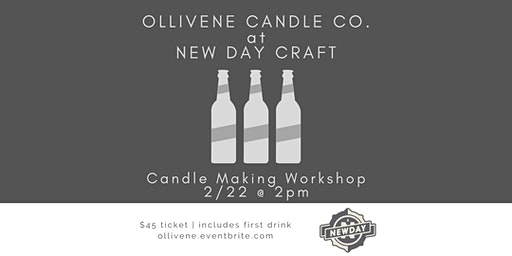 Candle Making Workshop w/ Ollivene Candle Co. @ New Day Craft