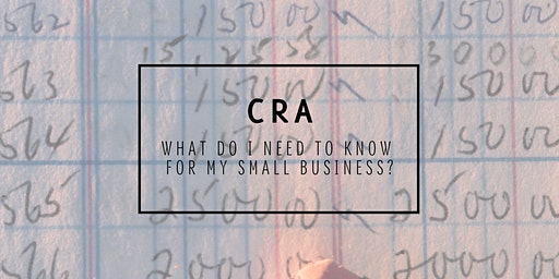 Canada Revenue Agency - What do I need to know for my small business?