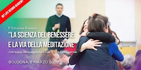 La Scienza del Benessere e la Via della Meditazione | MLD Academy biglietti