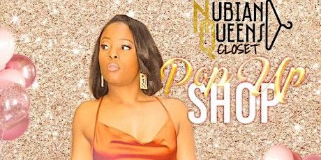 Nubian Queens Closet First Annual Fashion Show/Pop Up Shop tickets