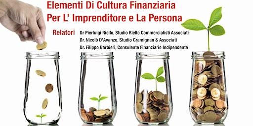 Elementi Di Cultura Finanziaria Per L'Imprenditore E La Persona