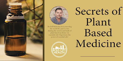 Secrets of Plant Based Medicine w/ Dr. Jeff Styba