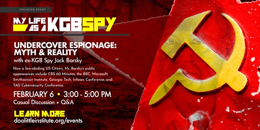 Undercover Espionage: Myth & Reality, presented by ex-KGB agent Jack Barsky