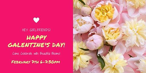 Galentine's Day at Beautiful Blooms by Jen!
