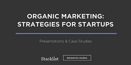 Organic Marketing: Strategies for Startups tickets