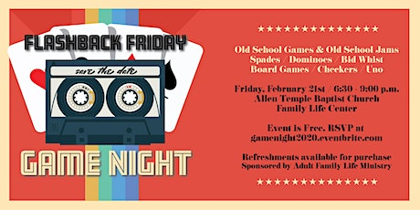 Flashback Friday Game Night presented by the Adult Family Life Ministry tickets