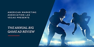 February LUNCHEON - Annual Big Game Ad Review
