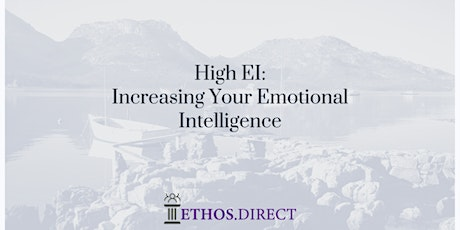 "Your High EI:  ""Increasing Your Level of Emotional Intelligence"" tickets"