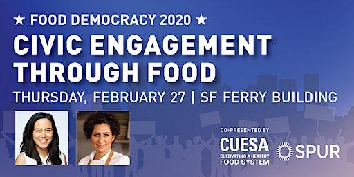 Food Democracy 2020 | Civic Engagement Through Food