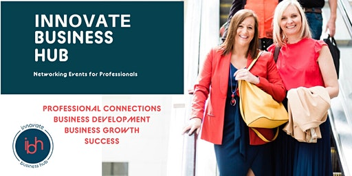 Innovate Business Hub - Business Networking