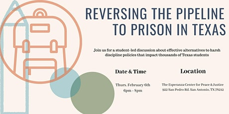 Reversing the Pipeline to Prison in Texas tickets