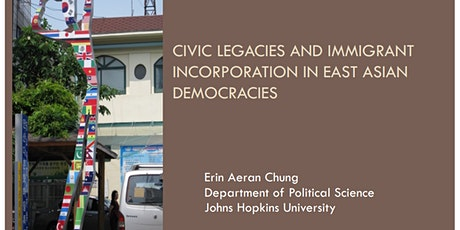 """Civic Legacies and Immigrant Incorporation in East Asian Democracies"" tickets"