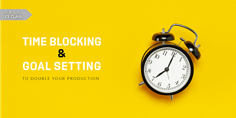 Time Blocking and Goal Setting tickets