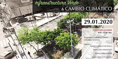 Conservatorio Infraestructura Verde y Cambio Climático boletos