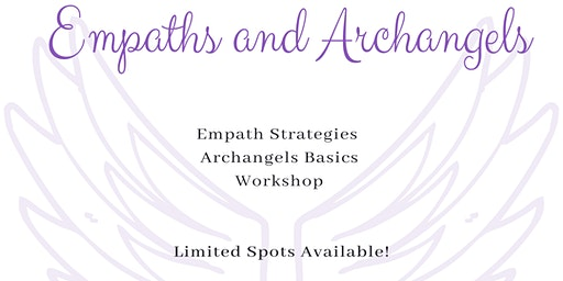 Empath & Archangel Workshop