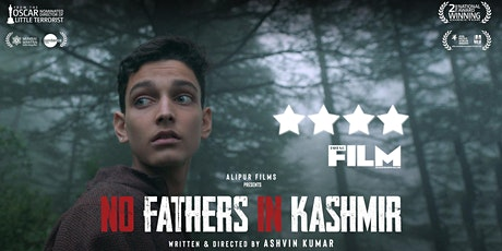 'No Fathers in Kashmir' Movie Premiere & Panel Discussion on Kashmir tickets