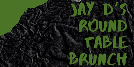 Jay D's Roundtable Brunch tickets