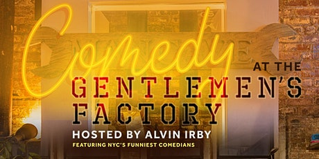 Comedy at The Gentlemen's Factory (Pre-Valentine's Day) tickets