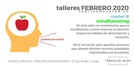 taller MINDFULEATING: ALIMENTACIÓN CONSCIENTE