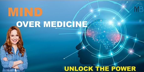 Discover how to use Mind Over Medicine tickets