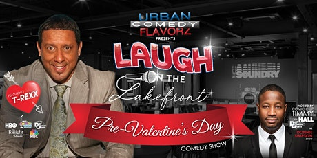 Laugh on the Lakefront featuring T-REXX tickets