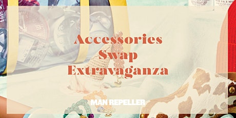 Man Repeller's Accessories Swap Extravaganza tickets