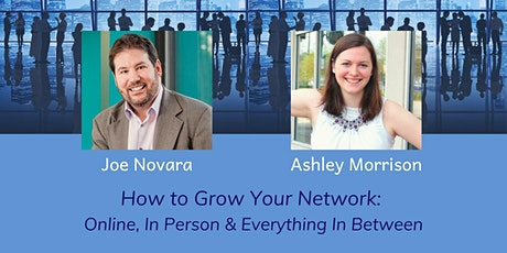 How to Grow Your Network: Online, In Person and Everything In Between tickets