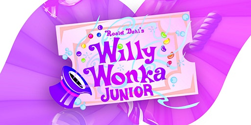 SATURDAY Performance of Willy Wonka Jr.