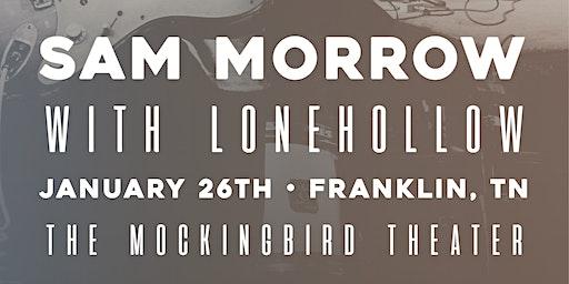 Sam Morrow w/ LoneHollow at Mockingbird Theater