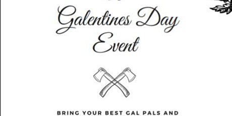 Galentine's Axe Throwing tickets