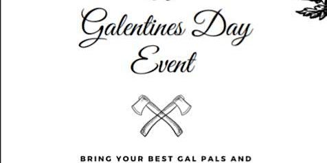Galentine's Axe Throwing