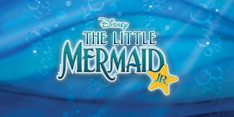 Broadway Bound:The Little Mermaid, Jr. Saturday, May 30 @ 2:30 PM (Saturday Cast for Tuesday Class) tickets