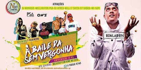 MC BIN LADEN no Baile Da Sem Vergonha ingressos