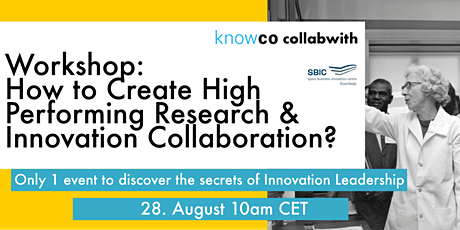 ONLINE WORKSHOP: High Performing Research & Innovative Collaboration. tickets