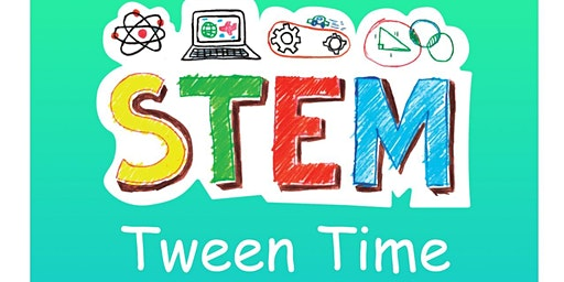 Tween STEM