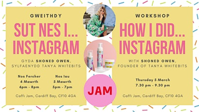 GWEITHDY: Sut nes i... Instagram | WORKSHOP: How I did... Instagram tickets