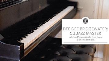 Dee Dee Bridgewater: CU Jazz Master