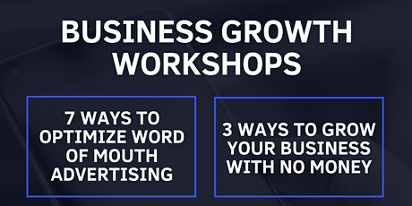 3 Ways to Grow Your Business With NO $$$ tickets