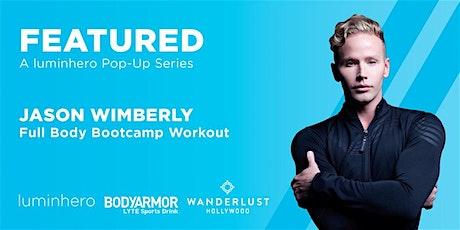 FEATURED Pop Up Workout Series - Jason Wimberly Bootcamp tickets