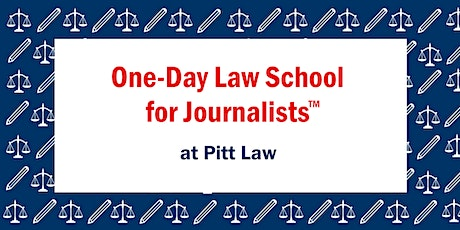 One-Day Law School for Journalists™ (Pittsburgh) tickets