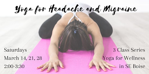 Yoga for Headache and Migraine Series