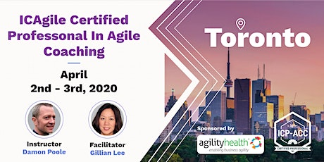 Agile Coach Workshop with ICP-ACC Certification Toronto Apr 2-3 tickets