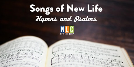 Songs of New Life: Hymns and Psalms tickets
