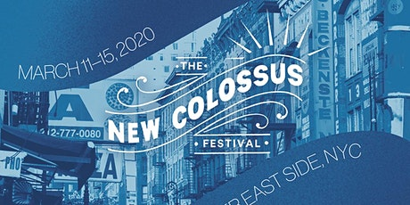 The New Colossus Festival, Day 3 tickets