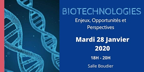 Biotechnologies : enjeux et perspectives billets