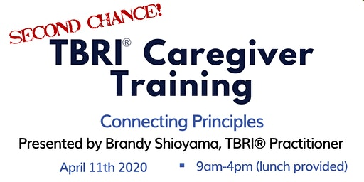 TBRI Caregiver Training Session 2--2nd chance