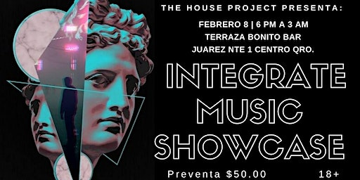 THE HOUSE PROJECT PRESENT : INTEGRATE MUSIC SHOWCASE