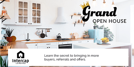 Grand Open House tickets