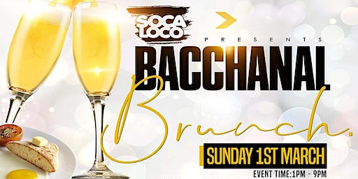 Soca Loco Presents Bacchanal Brunch