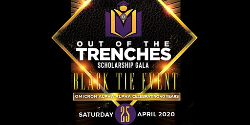 Out of the Trenches Scholarship Gala